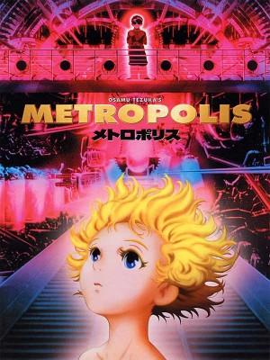 Metropolis de Rintaro (d'après l'oeuvre de Tezuka)